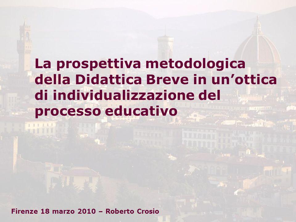 La prospettiva metodologica della Didattica Breve in un'ottica di individualizzazione del processo educativo