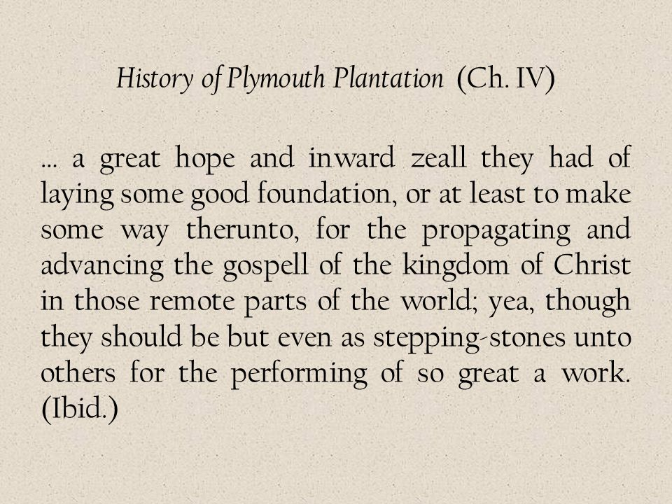 History of Plymouth Plantation (Ch. IV)