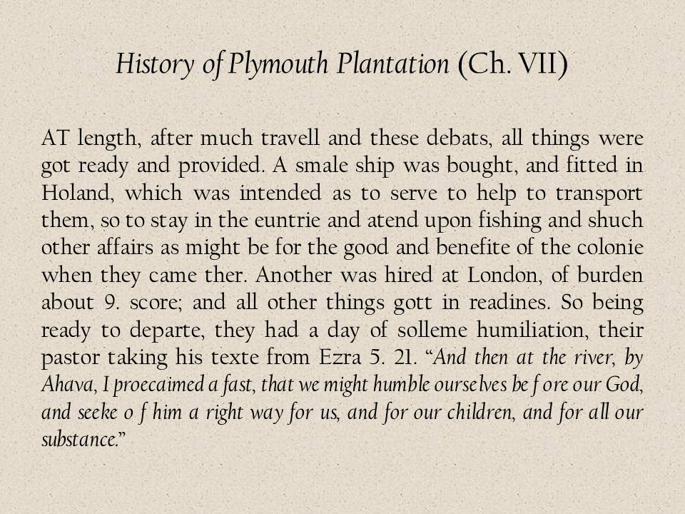 History of Plymouth Plantation (Ch. VII)