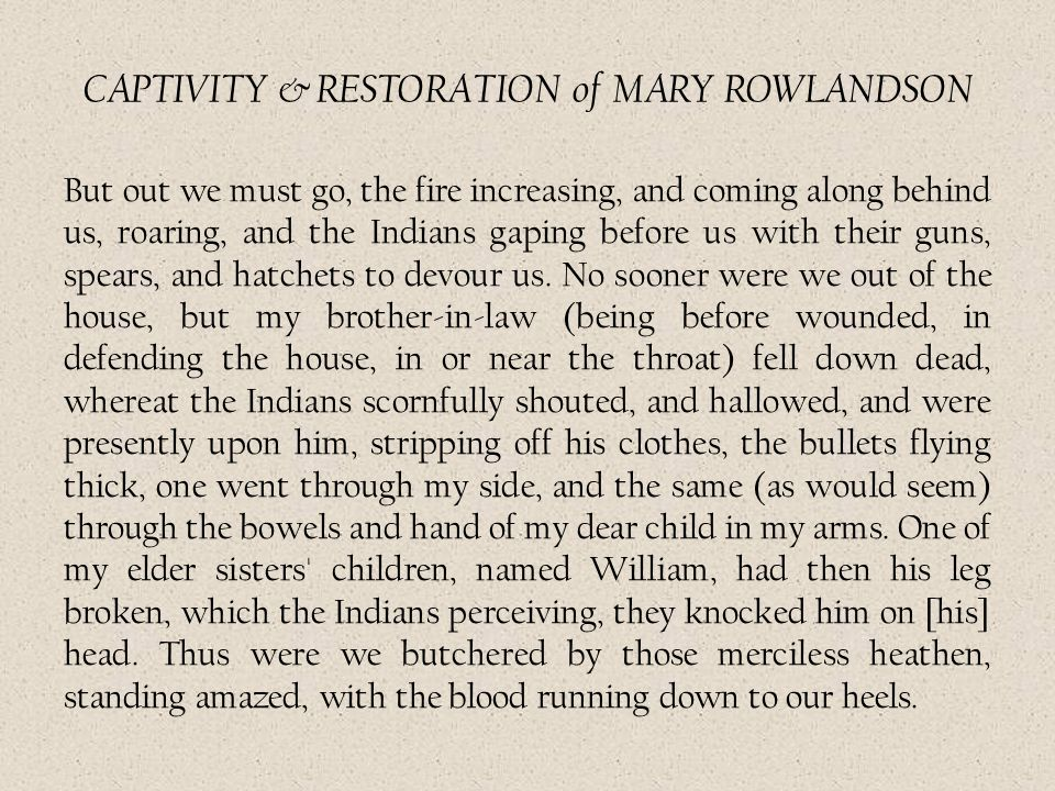 CAPTIVITY & RESTORATION of MARY ROWLANDSON