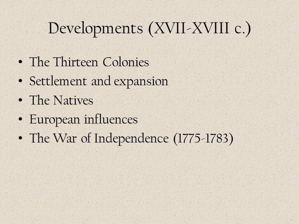 Developments (XVII-XVIII c.)