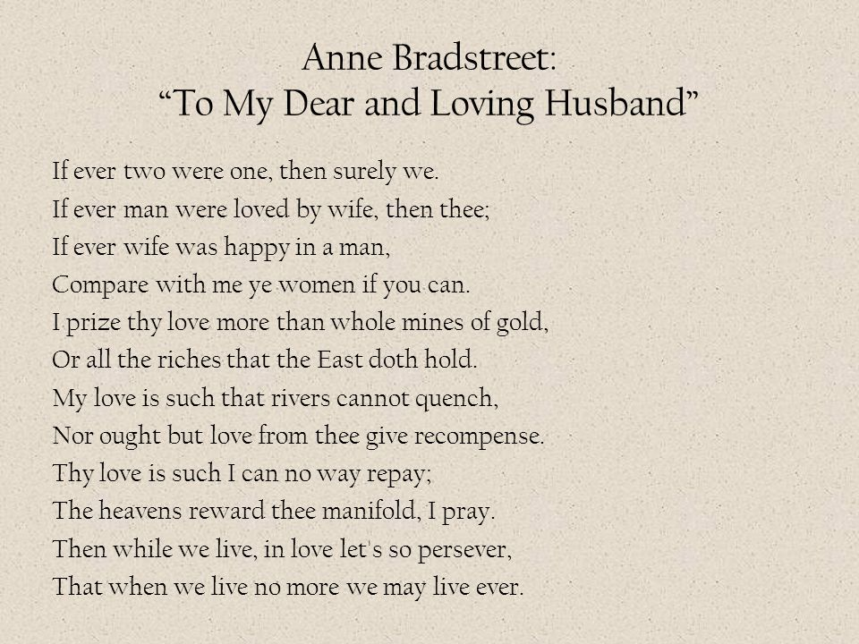 Anne Bradstreet: To My Dear and Loving Husband