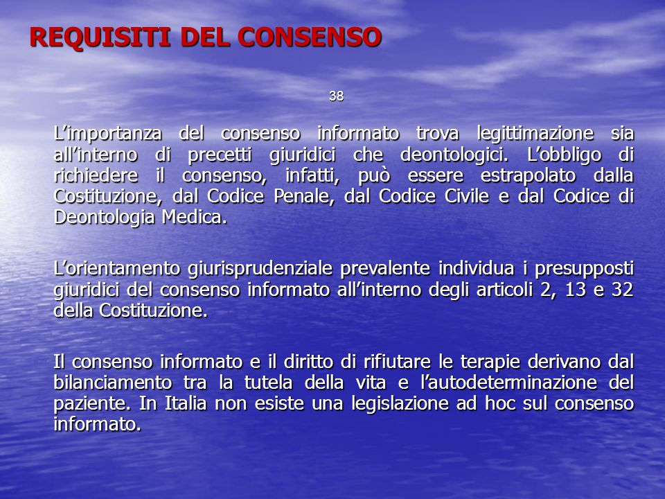 REQUISITI DEL CONSENSO