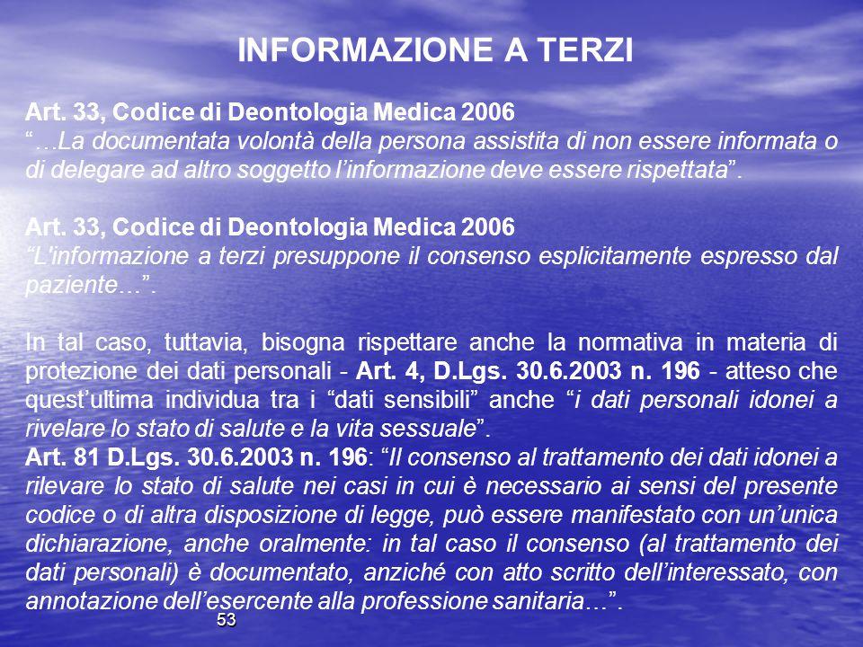INFORMAZIONE A TERZI Art. 33, Codice di Deontologia Medica 2006