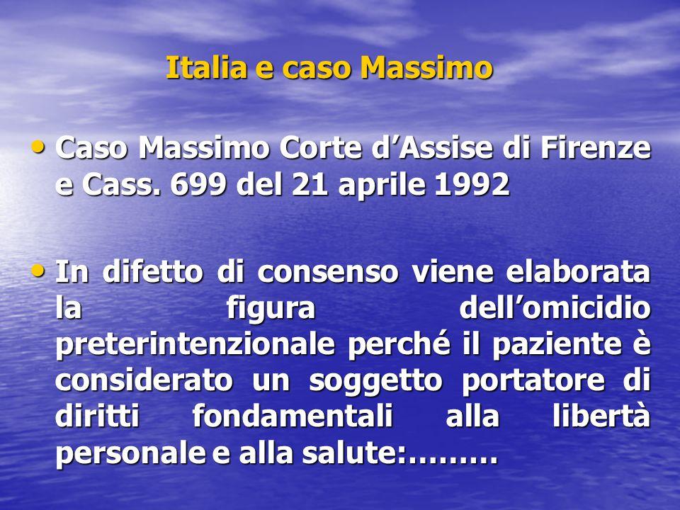 Italia e caso Massimo Caso Massimo Corte d'Assise di Firenze e Cass. 699 del 21 aprile 1992.