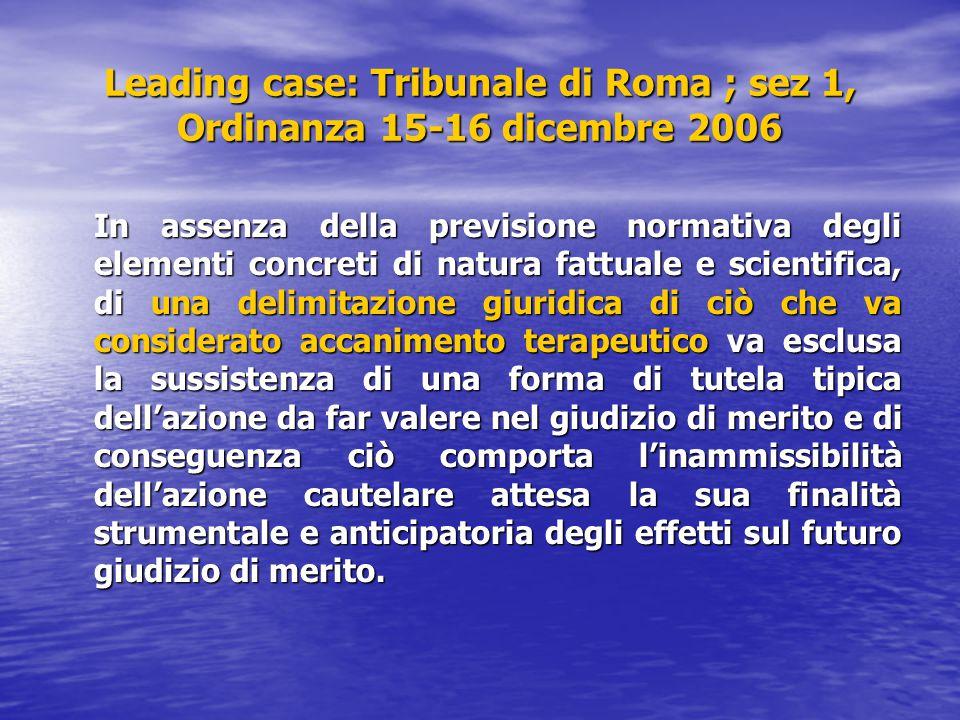 Leading case: Tribunale di Roma ; sez 1, Ordinanza 15-16 dicembre 2006