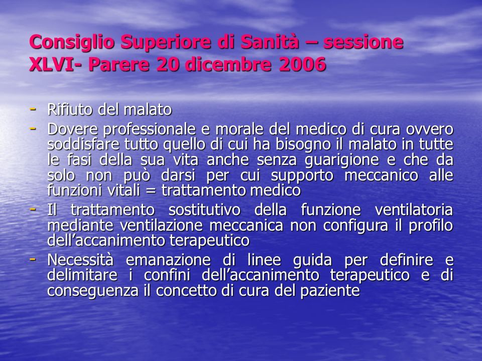 Consiglio Superiore di Sanità – sessione XLVI- Parere 20 dicembre 2006