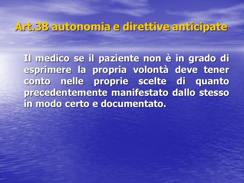 Art.38 autonomia e direttive anticipate