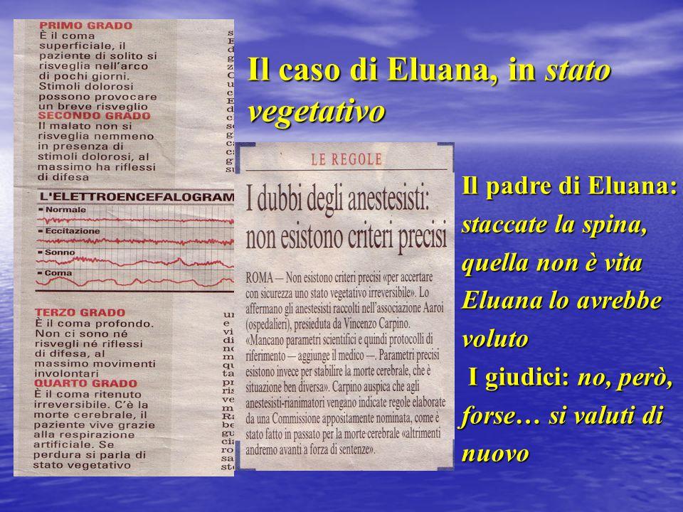 Il caso di Eluana, in stato vegetativo
