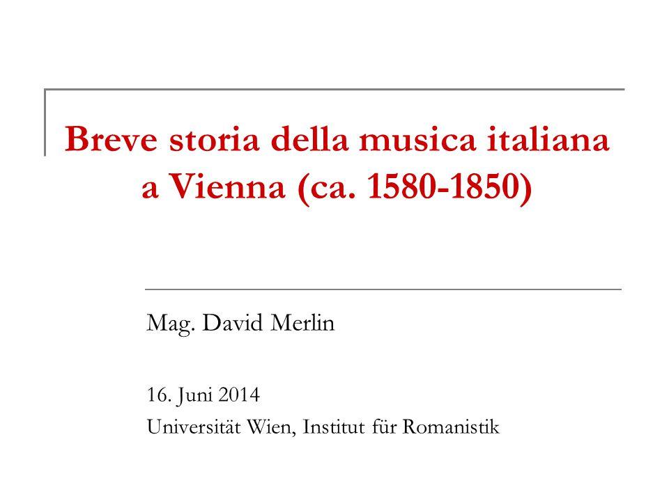 Breve storia della musica italiana a Vienna (ca. 1580-1850)