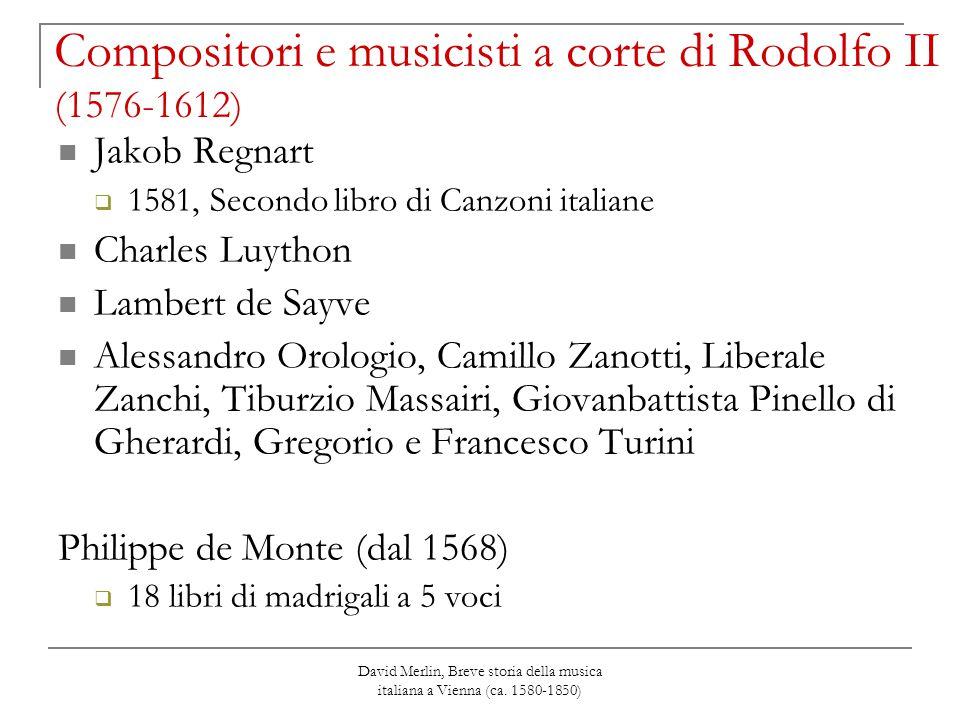 Compositori e musicisti a corte di Rodolfo II (1576-1612)