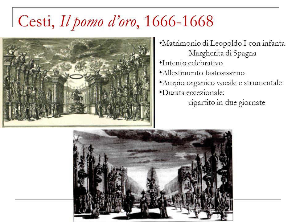 Cesti, Il pomo d'oro, 1666-1668 Matrimonio di Leopoldo I con infanta