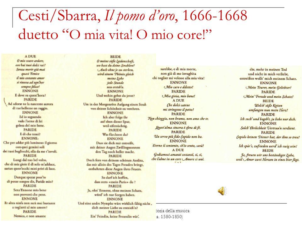 Cesti/Sbarra, Il pomo d'oro, 1666-1668 duetto O mia vita. O mio core