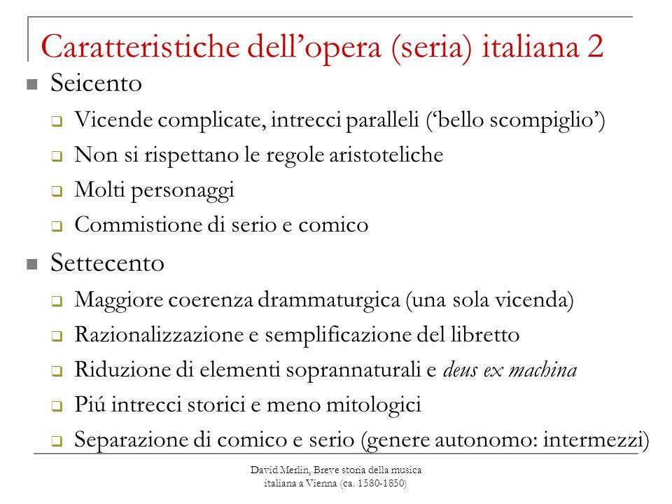 Caratteristiche dell'opera (seria) italiana 2
