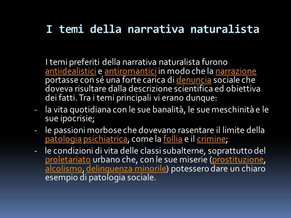 I temi della narrativa naturalista