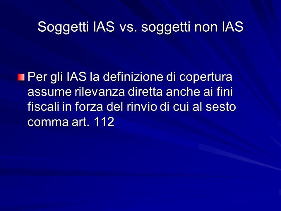 Soggetti IAS vs. soggetti non IAS