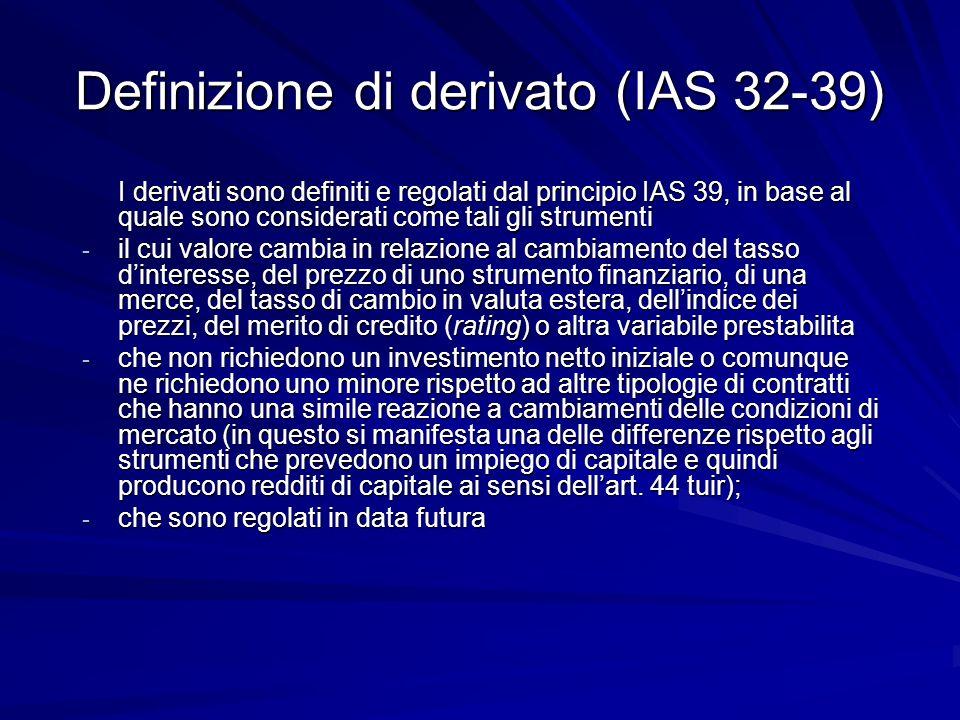Definizione di derivato (IAS 32-39)