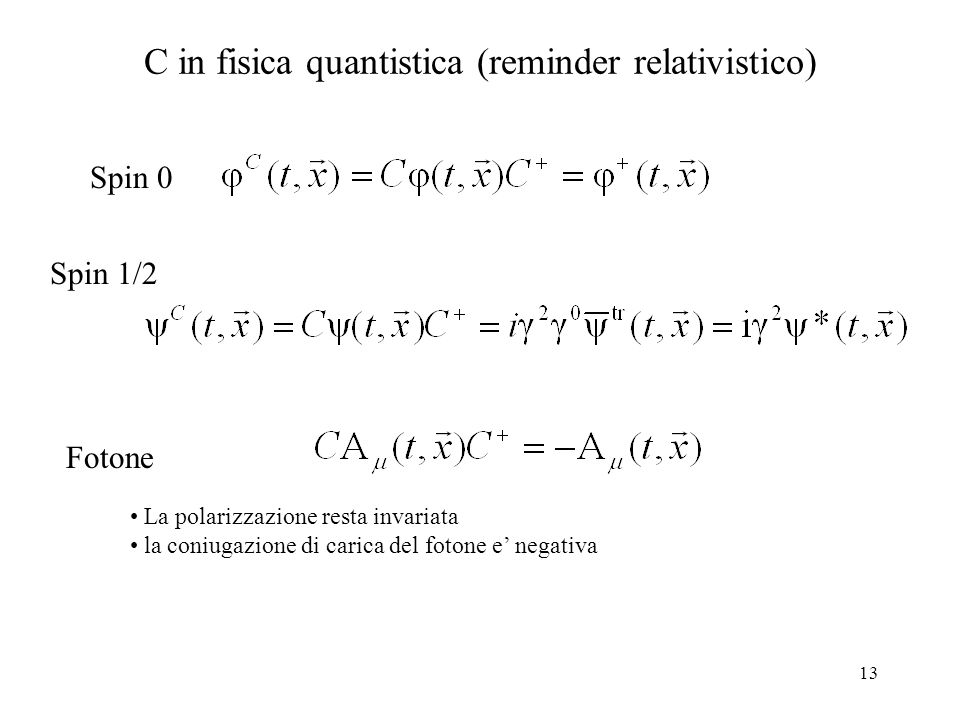 C in fisica quantistica (reminder relativistico)