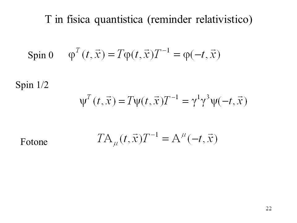 T in fisica quantistica (reminder relativistico)