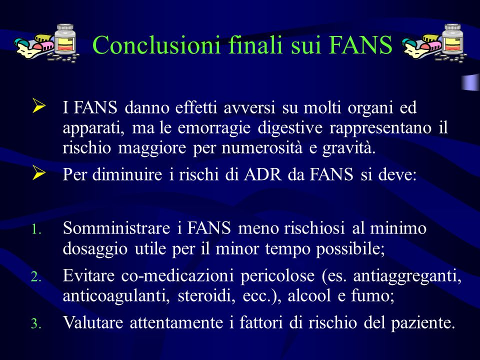 Conclusioni finali sui FANS
