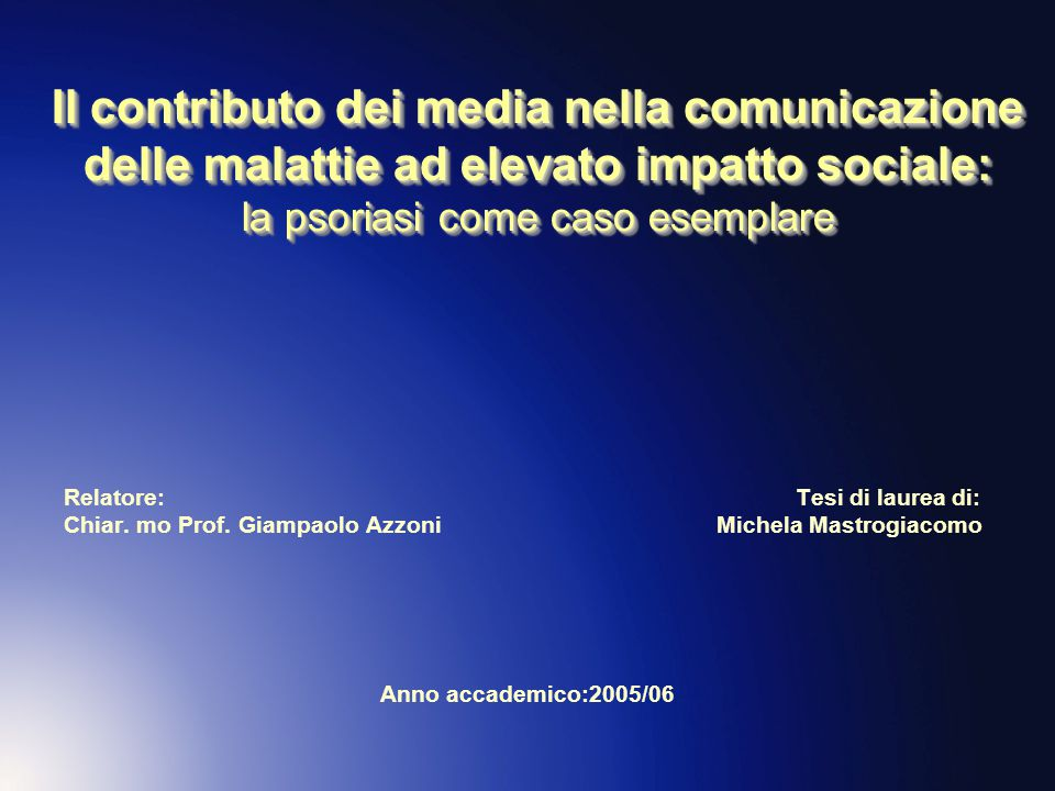 Il contributo dei media nella comunicazione delle malattie ad elevato impatto sociale: la psoriasi come caso esemplare