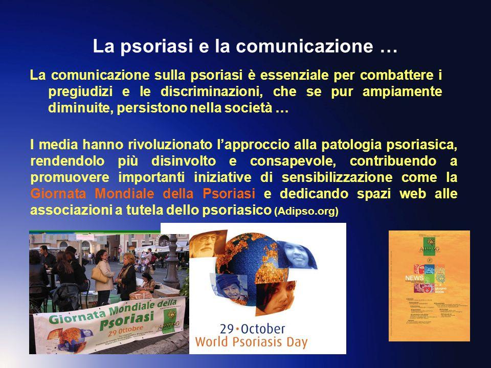 La psoriasi e la comunicazione …