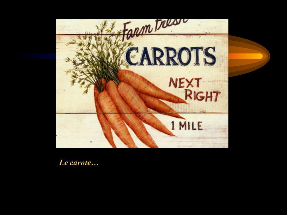 Le carote…