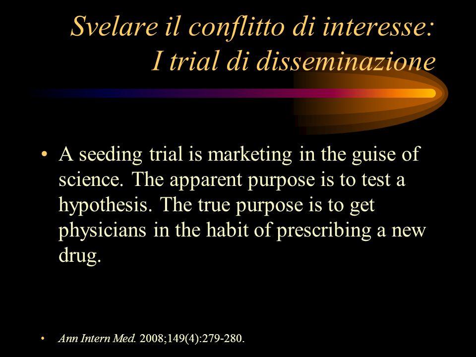 Svelare il conflitto di interesse: I trial di disseminazione
