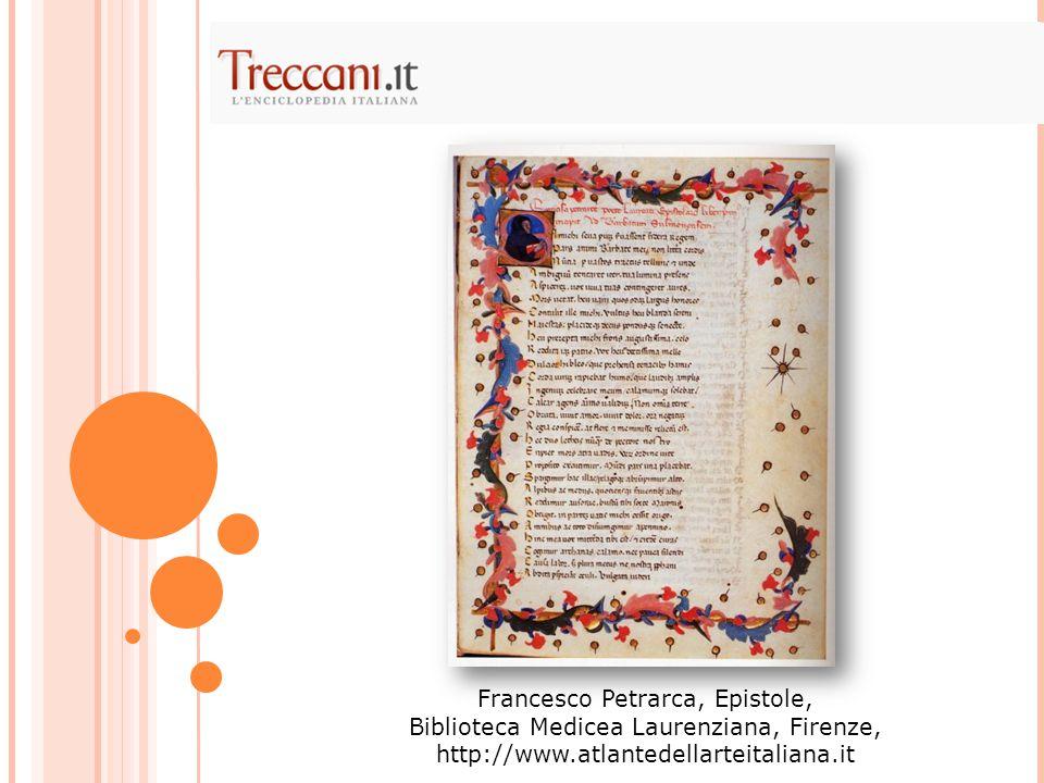Francesco Petrarca, Epistole, Biblioteca Medicea Laurenziana, Firenze,