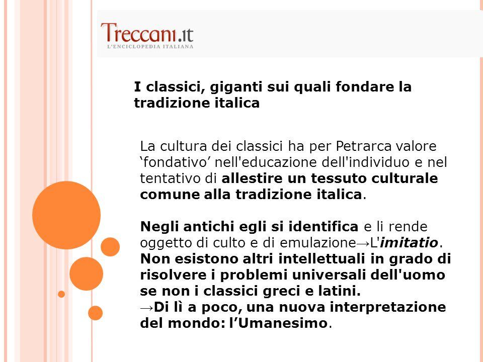I classici, giganti sui quali fondare la tradizione italica