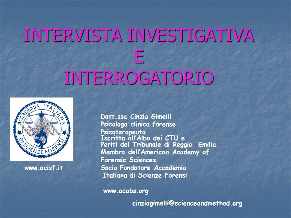 INTERVISTA INVESTIGATIVA E INTERROGATORIO