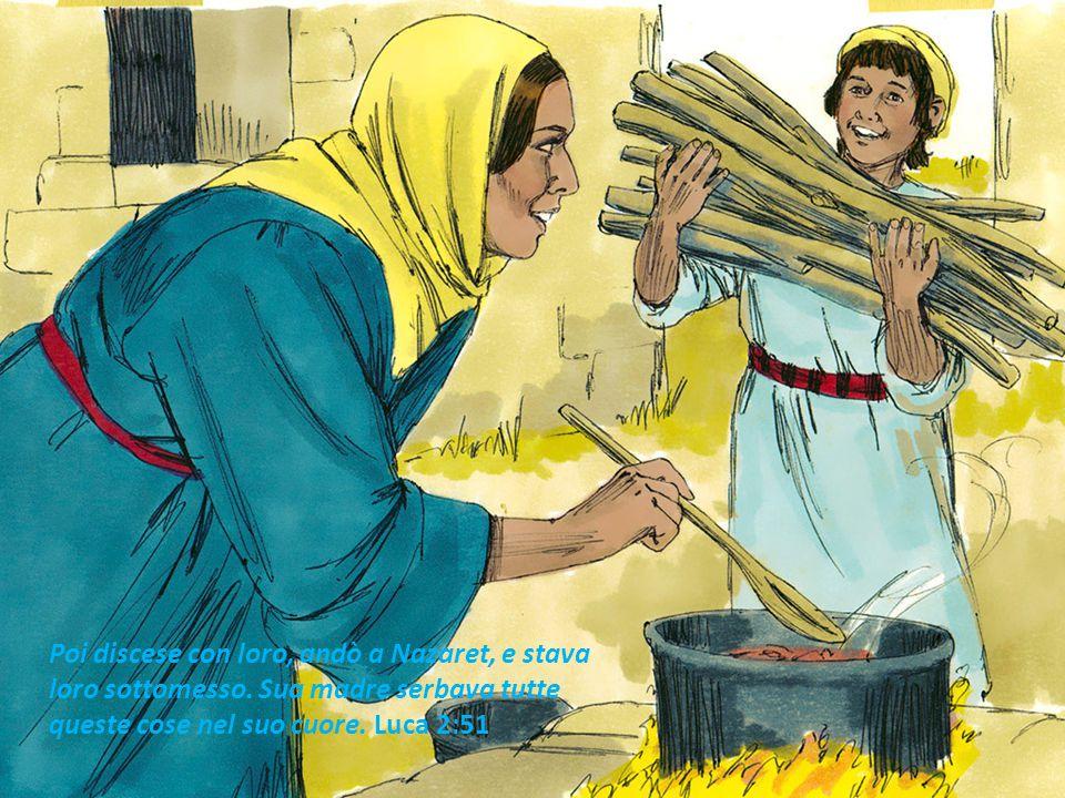 Poi discese con loro, andò a Nazaret, e stava loro sottomesso