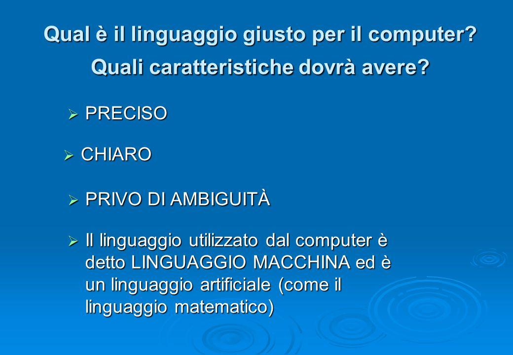 Qual è il linguaggio giusto per il computer