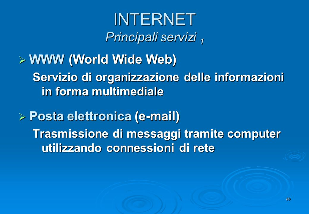 INTERNET Principali servizi 1