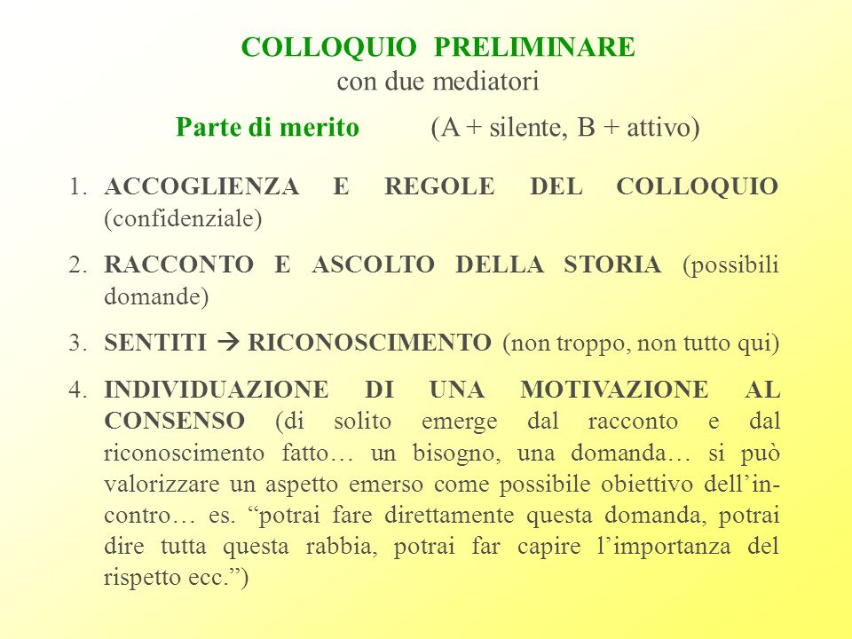 COLLOQUIO PRELIMINARE con due mediatori
