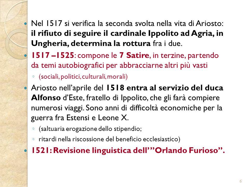 1521: Revisione linguistica dell' Orlando Furioso .