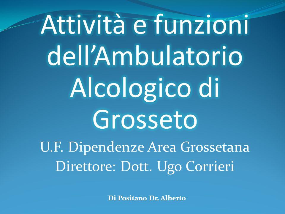 Attività e funzioni dell'Ambulatorio Alcologico di Grosseto