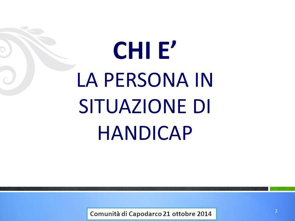 CHI E' LA PERSONA IN SITUAZIONE DI HANDICAP