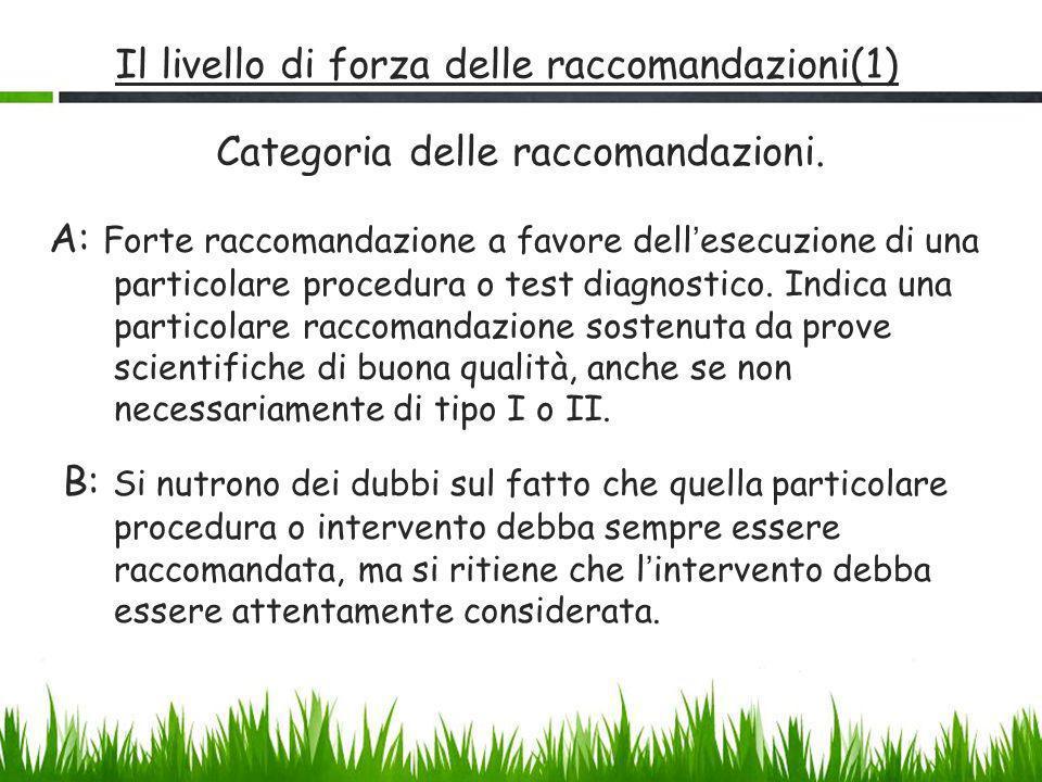 Il livello di forza delle raccomandazioni(1)