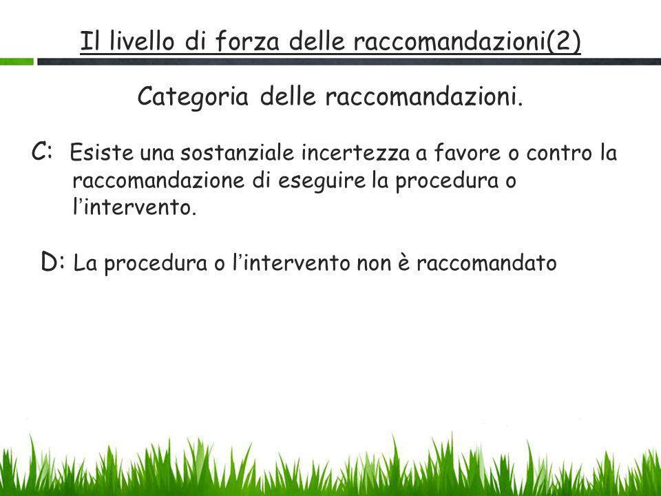 Il livello di forza delle raccomandazioni(2)
