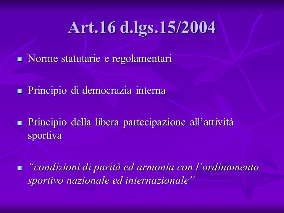 Art.16 d.lgs.15/2004 Norme statutarie e regolamentari