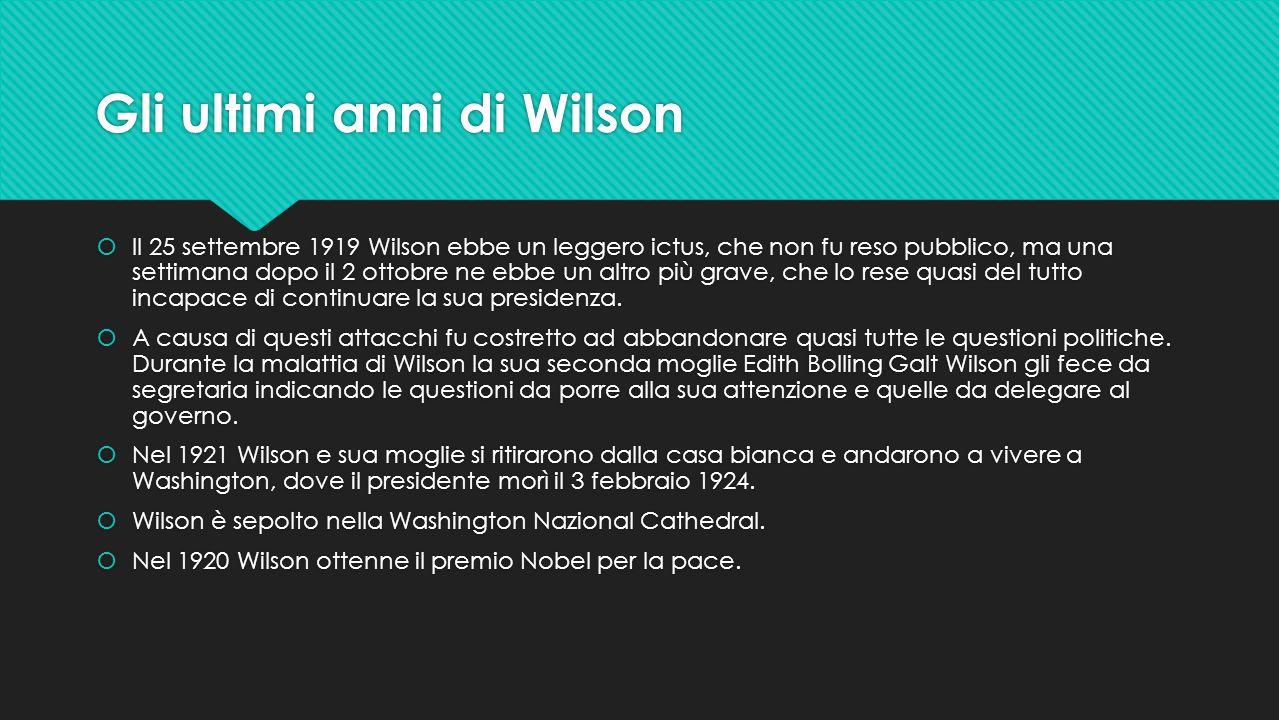 Gli ultimi anni di Wilson
