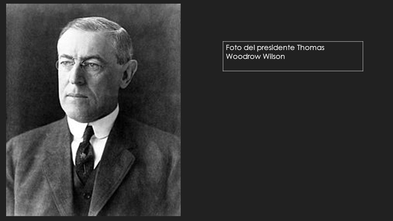 Foto del presidente Thomas Woodrow Wilson