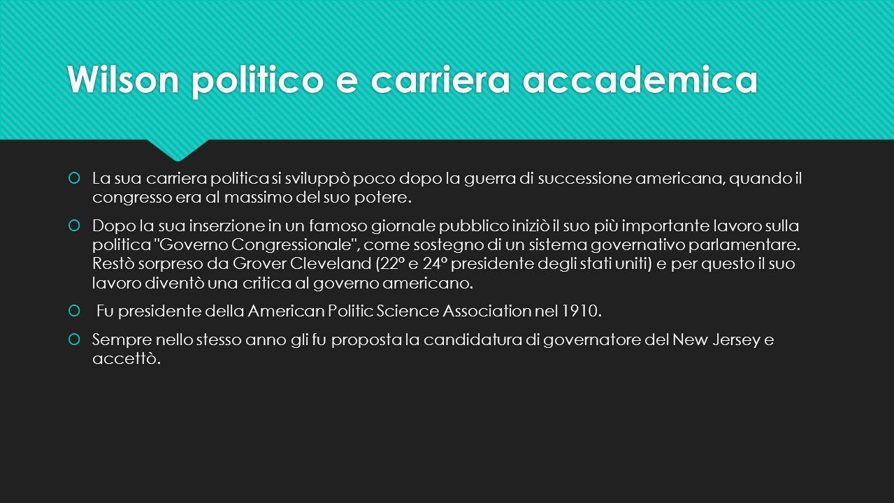 Wilson politico e carriera accademica