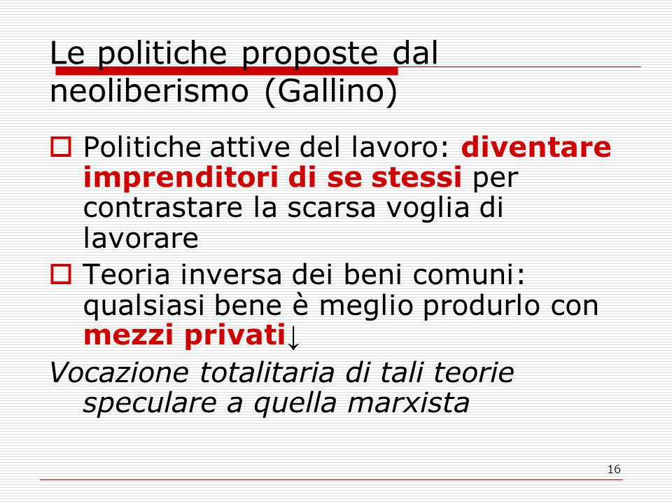 Le politiche proposte dal neoliberismo (Gallino)