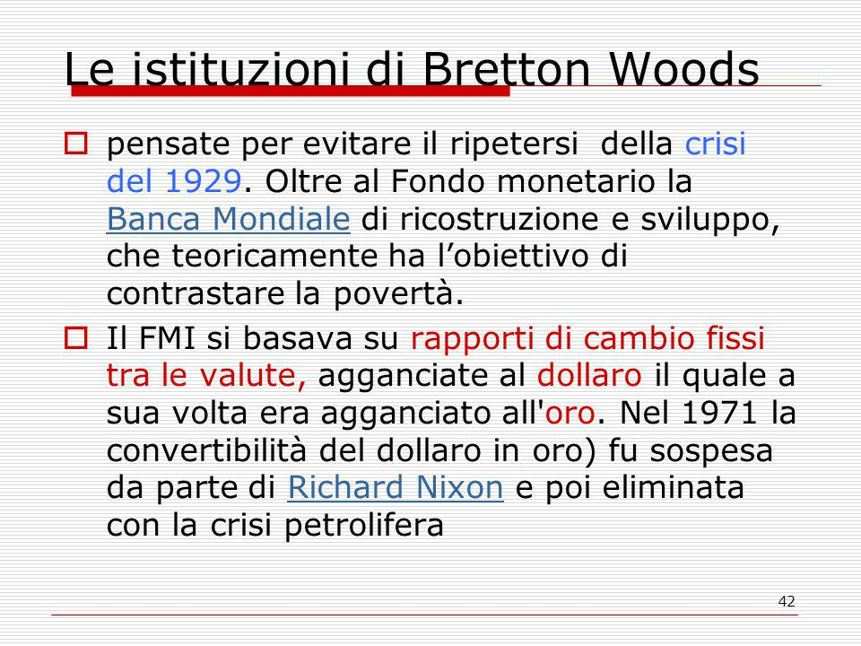 Le istituzioni di Bretton Woods