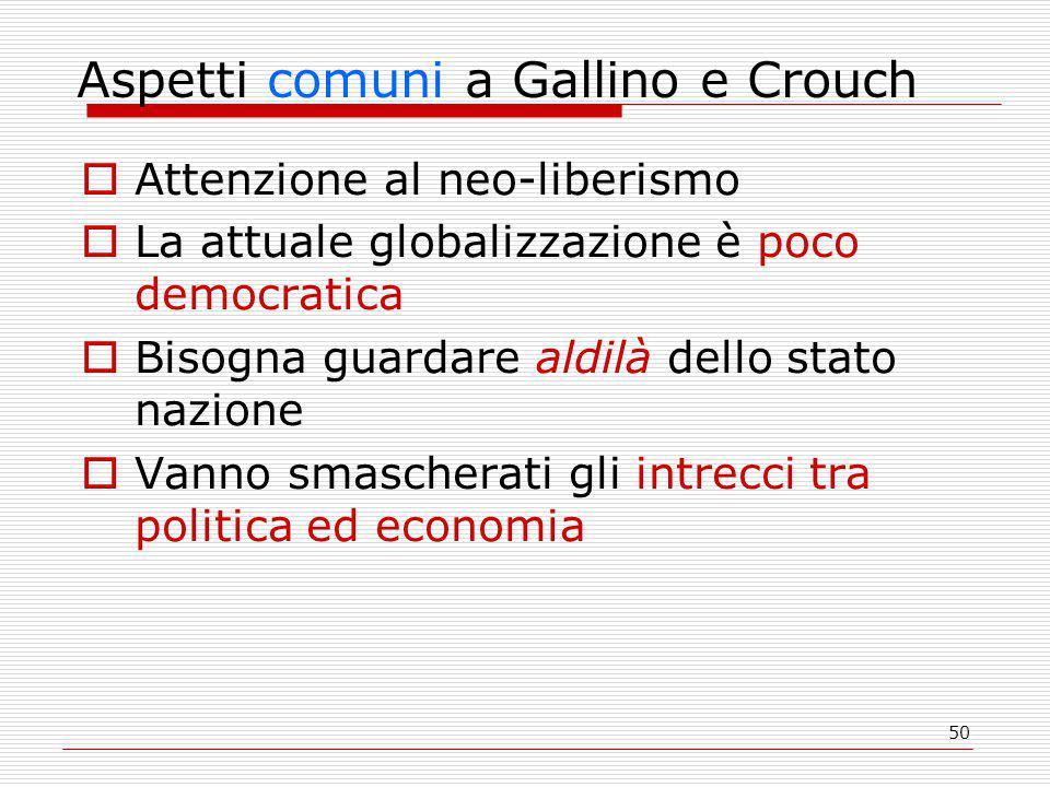 Aspetti comuni a Gallino e Crouch