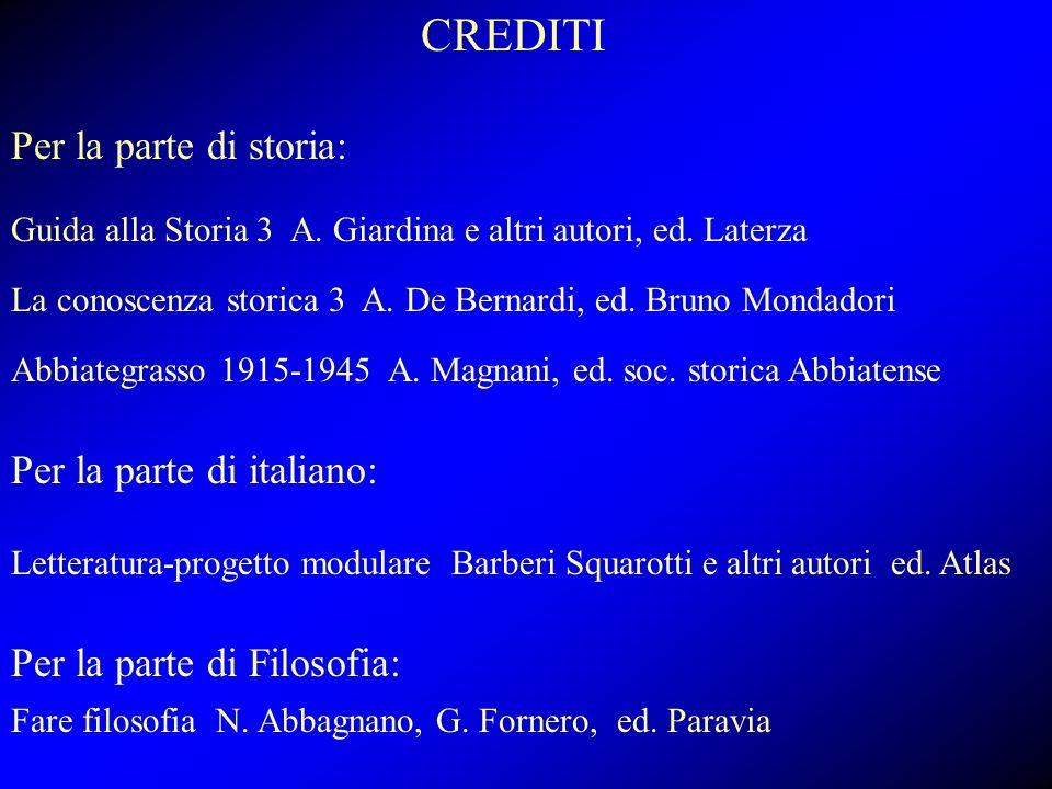 CREDITI Per la parte di storia: Per la parte di italiano: