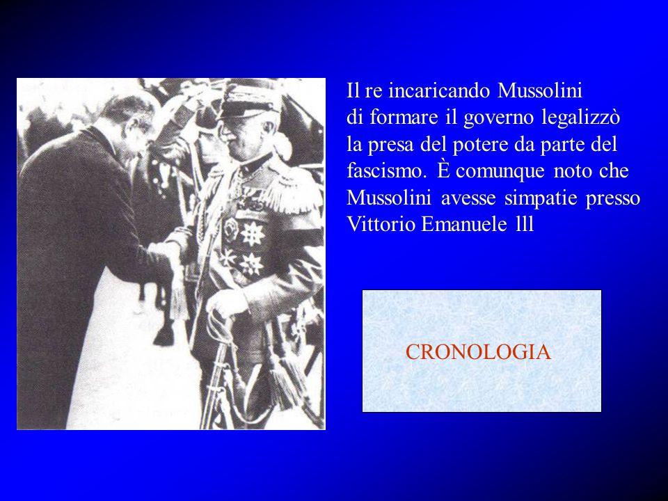 Il re incaricando Mussolini di formare il governo legalizzò la presa del potere da parte del fascismo. È comunque noto che Mussolini avesse simpatie presso Vittorio Emanuele lll