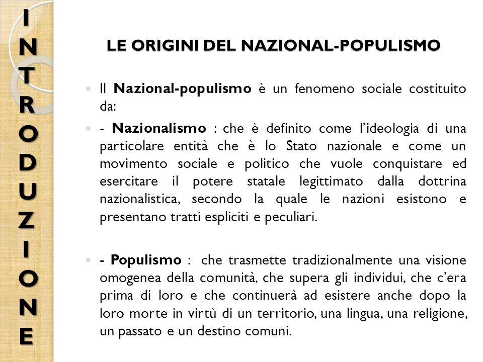 LE ORIGINI DEL NAZIONAL-POPULISMO